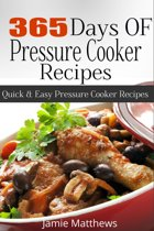 365 Days of Pressure Cooker Recipes