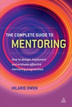 The Complete Guide to Mentoring