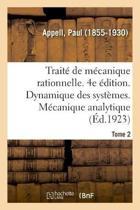 Trait de M canique Rationnelle. 4e dition. Tome 2. Dynamique Des Syst mes. M canique Analytique
