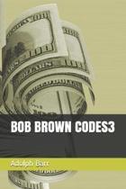 Bob Brown Codes3