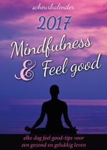 Mindfulness & Feelgood scheurkalender 2017