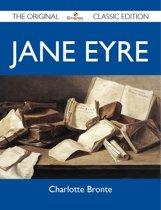 Jane Eyre - The Original Classic Edition