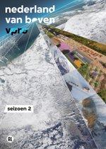 NEDERLAND VAN BOVEN SEIZOEN 2