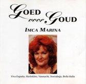 Imca Marina - Goed Voor Goud - Originele hits jaren '60/'70!!