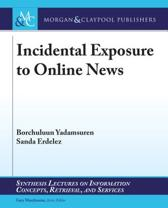 Incidental Exposure to Online News