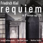 Friedrich Kiel: Requiem in F minor, Op. 20