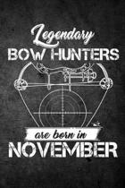Legendary Bow Hunters Are Born in November