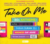 Take On Me - Ultimate 80s Anthems