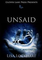 Unsaid; The Poetic Mastery of