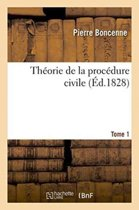Th�orie de la Proc�dure Civile Tome 1