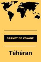 Carnet de voyage T h ran