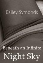 Beneath an Infinite Night Sky