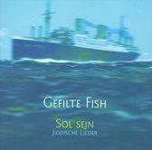 Gefilte Fish: Sol Sejn, Jiddische Lieder