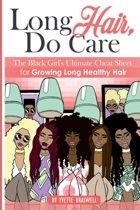 Long Hair Do Care