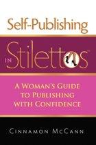 Self-Publishing in Stilettos
