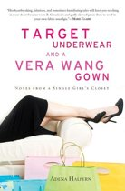 Target Underwear and a Vera Wang Gown