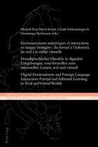 Environnements numériques et interactions en langue étrangère : du formel à linformel, du réel à la réalité virtuelle
