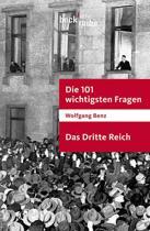 Boek cover Die 101 wichtigsten Fragen - Das Dritte Reich van Wolfgang Benz