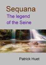 Sequana The Legend Of The Seine