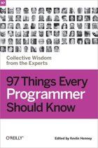 O'Reilly 97 Things Every Programmer Should Know 256pagina's softwareboek & -handleiding