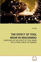 The Effect of Tool Wear in Machining