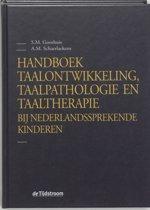 Handboek taalontwikkeling, taalpathologie en taaltherapie bij Nederlandssprekende kinderen