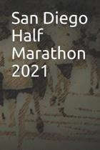 San Diego Half Marathon 2021