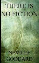 There Is No Fiction (Discover the Science of Right Prayer)