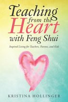 Teaching from the Heart with Feng Shui