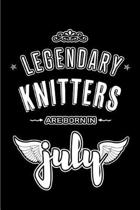 Legendary Knitters are born in July
