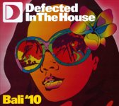 Defected In The House - Bali '10