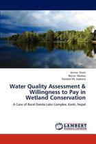 Water Quality Assessment & Willingness to Pay in Wetland Conservation