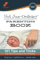 Not Your Ordinary Parenting Book