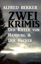 Zwei Krimis: Der Killer von Hamburg & Der Hacker