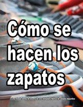 Como se hacen los zapatos