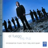 Fuego: Renaissance Music from Italy & Spain