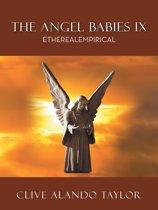 The Angel Babies IX