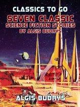 Seven Classic Science Fiction Stories By Algis Budrys