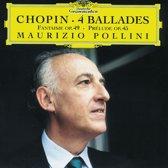 Chopin: 4 Ballades, Fantasie Op 49, Prelude Op 45 / Pollini