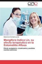 Mangifera Indica Lin, Su Efecto Terapeutico En La Estomatitis Aftosa