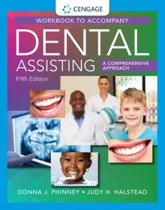 Student Workbook for Phinney/Halstead's Dental Assisting