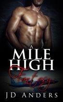 A Mile High Fantasy