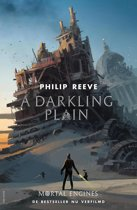 Mortal Engines 4 - A darkling Plain