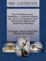 Roy P. Windham et al., Petitioners, V. American Brands, Inc., et al. U.S. Supreme Court Transcript of Record with Supporting Pleadings