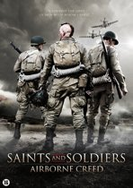 Saints And Soldiers - Airborne Creed