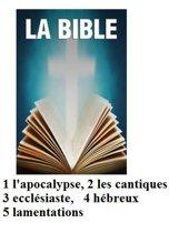 LA BIBLE, cinq livres