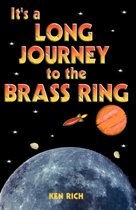 It's a Long Journey to the Brass Ring