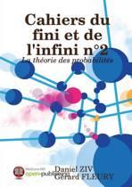 Cahiers Du Fini Et De L'infini n 2