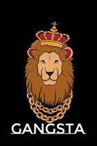 Gangsta: Funny Lion Gifts for Rap and Hip Hop Lovers (Lion Journal)