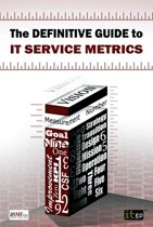 The Definitive Guide to IT Service Metrics